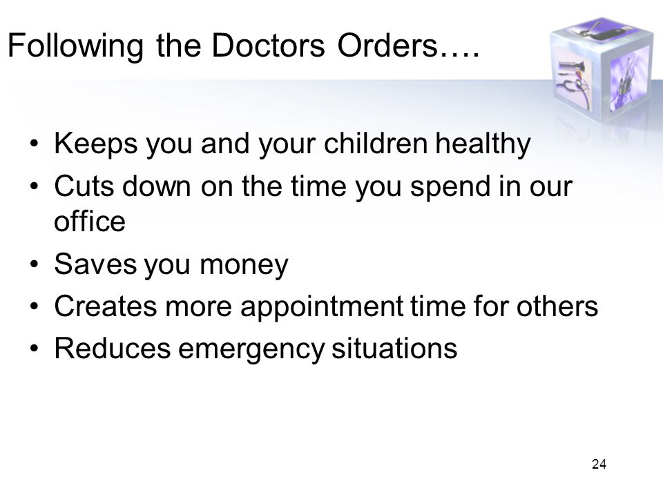 Following the Doctors Orders….