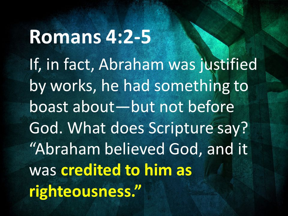 Romans 4:2-5