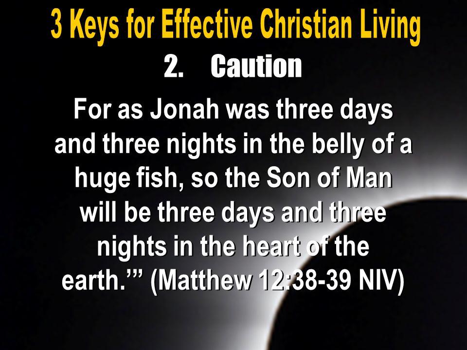 3 Keys for Effective Christian Living
