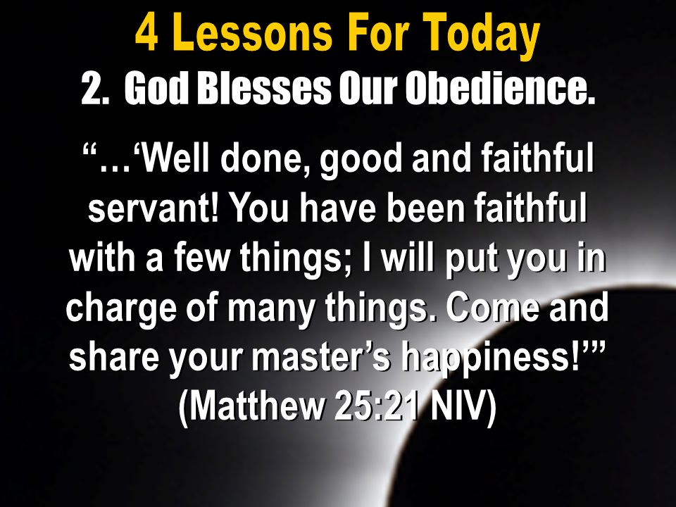 2. God Blesses Our Obedience.