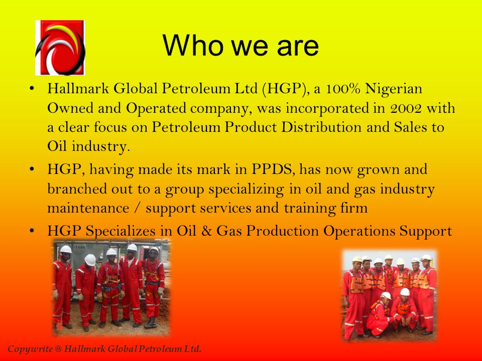 Copywrite @ Hallmark Global Petroleum Ltd.