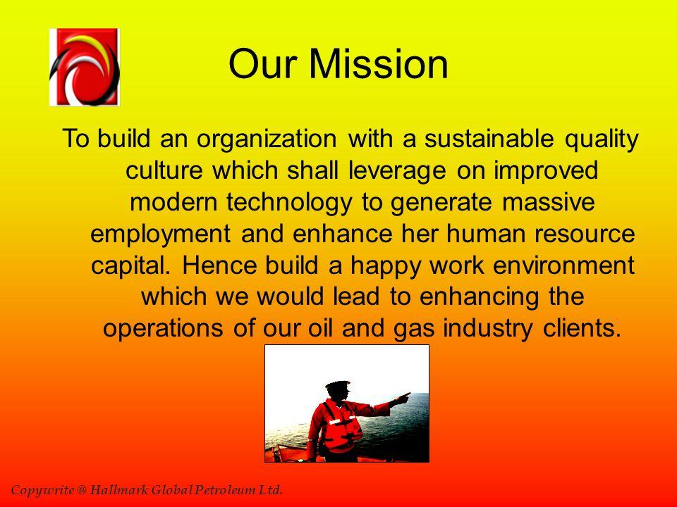 Copywrite @ Hallmark Global Petroleum Ltd.