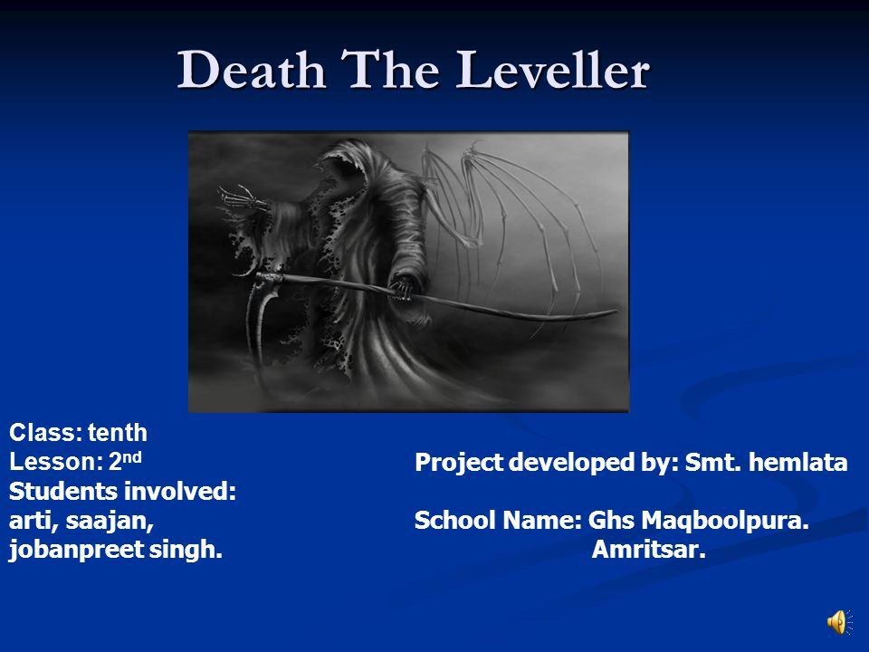 Death The Leveller Class: tenth Lesson: 2nd