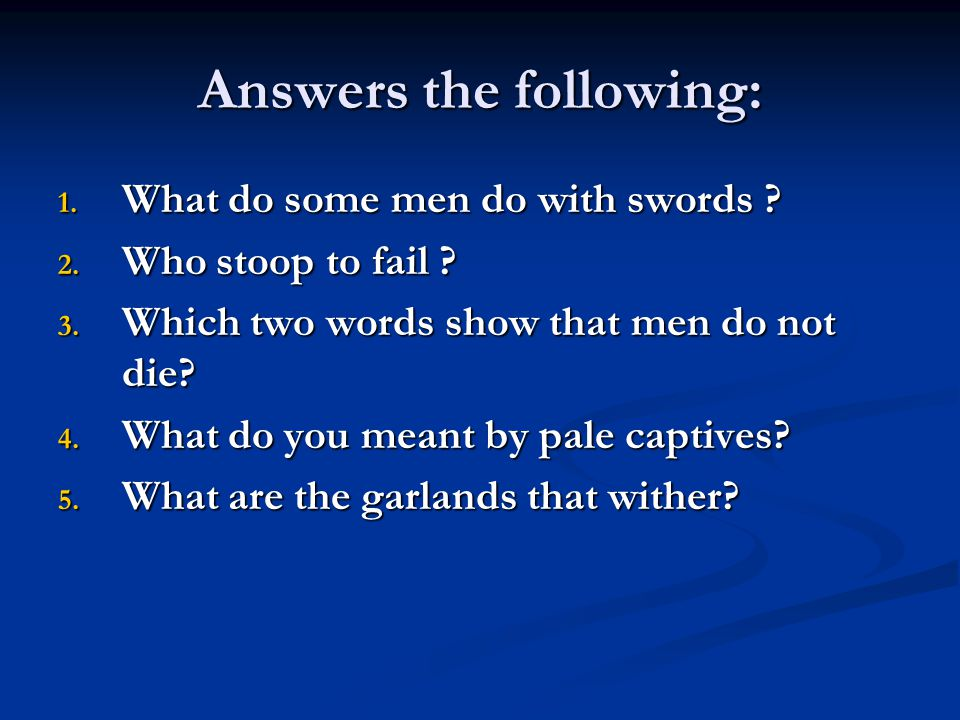 Answers the following: