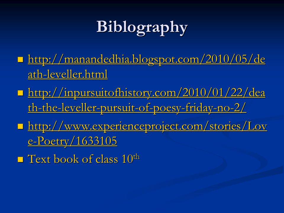 Biblography http://manandedhia.blogspot.com/2010/05/death-leveller.html.