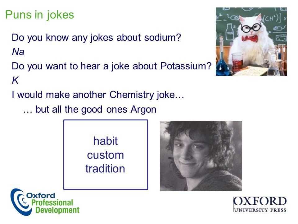 Puns in jokes habit custom tradition