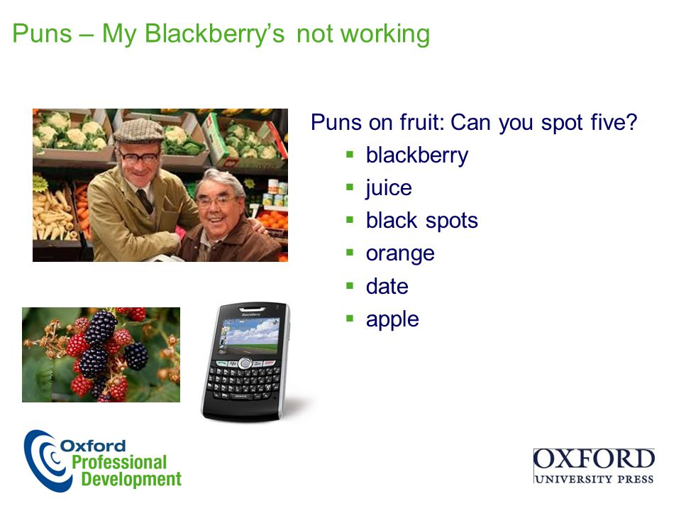 Puns – My Blackberry's not working