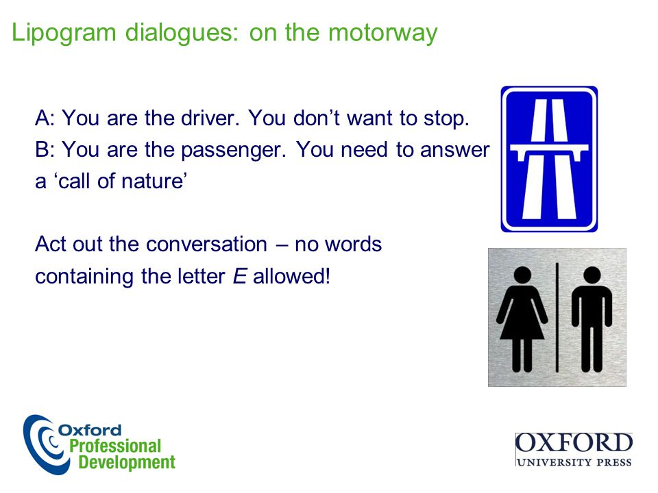 Lipogram dialogues: on the motorway