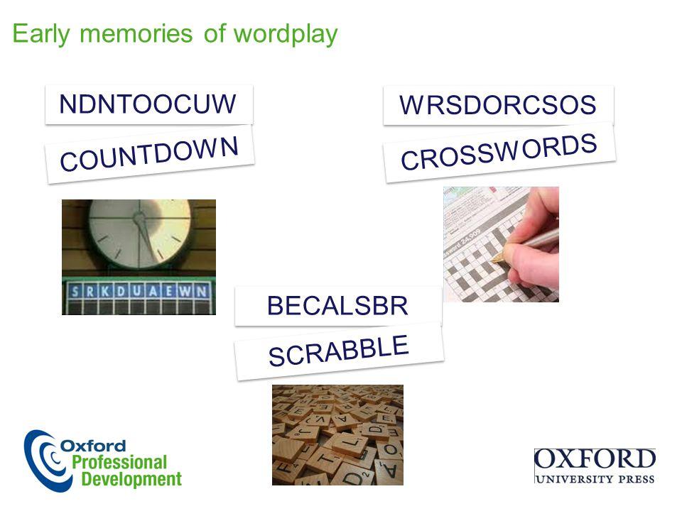 Early memories of wordplay