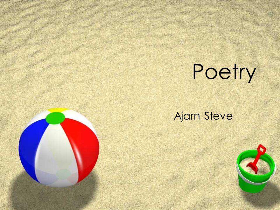 Poetry Ajarn Steve