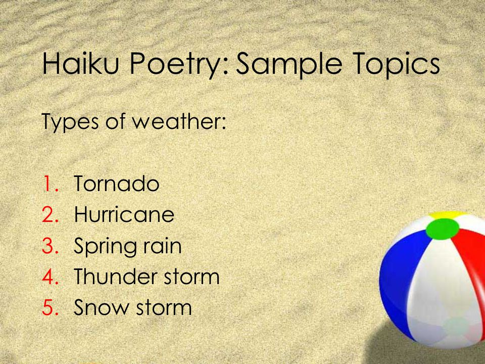 Haiku Poetry: Sample Topics