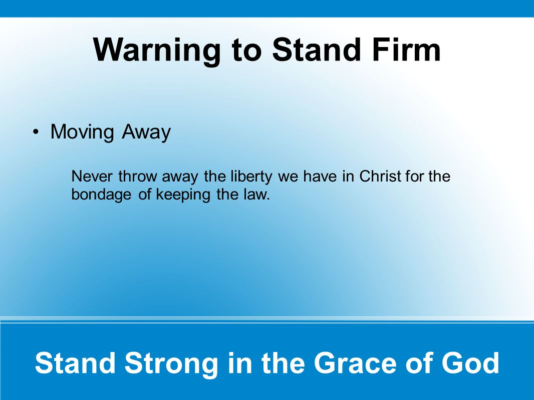 Stand Strong in the Grace of God