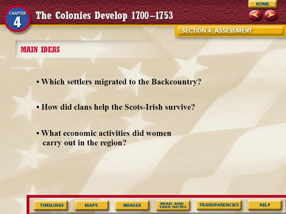 • Which settlers migrated to the Backcountry