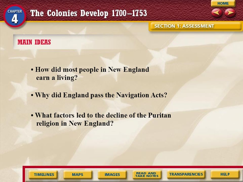 • How did most people in New England earn a living