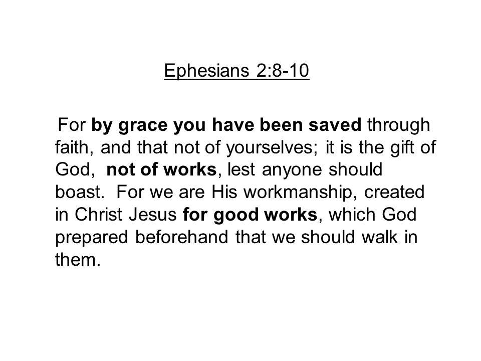 Ephesians 2:8-10