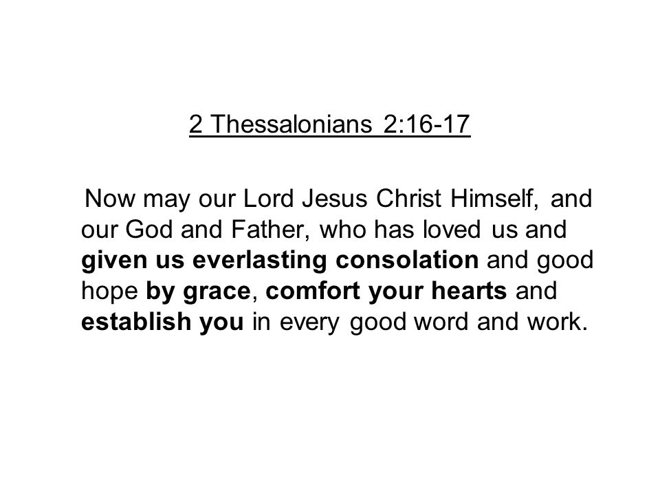 2 Thessalonians 2:16-17