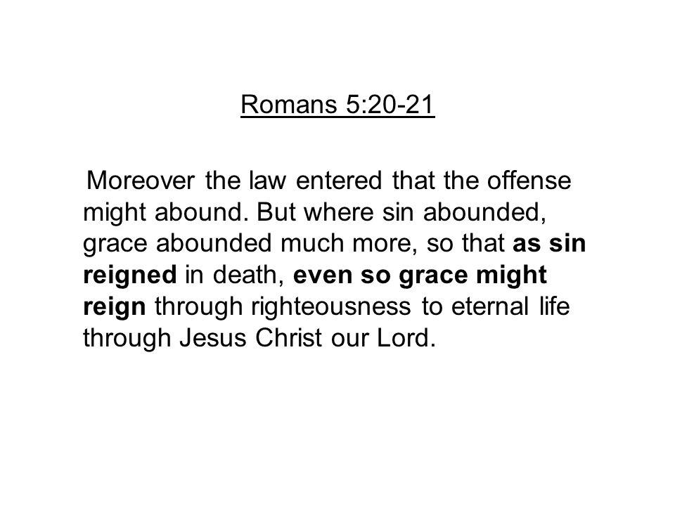 Romans 5:20-21