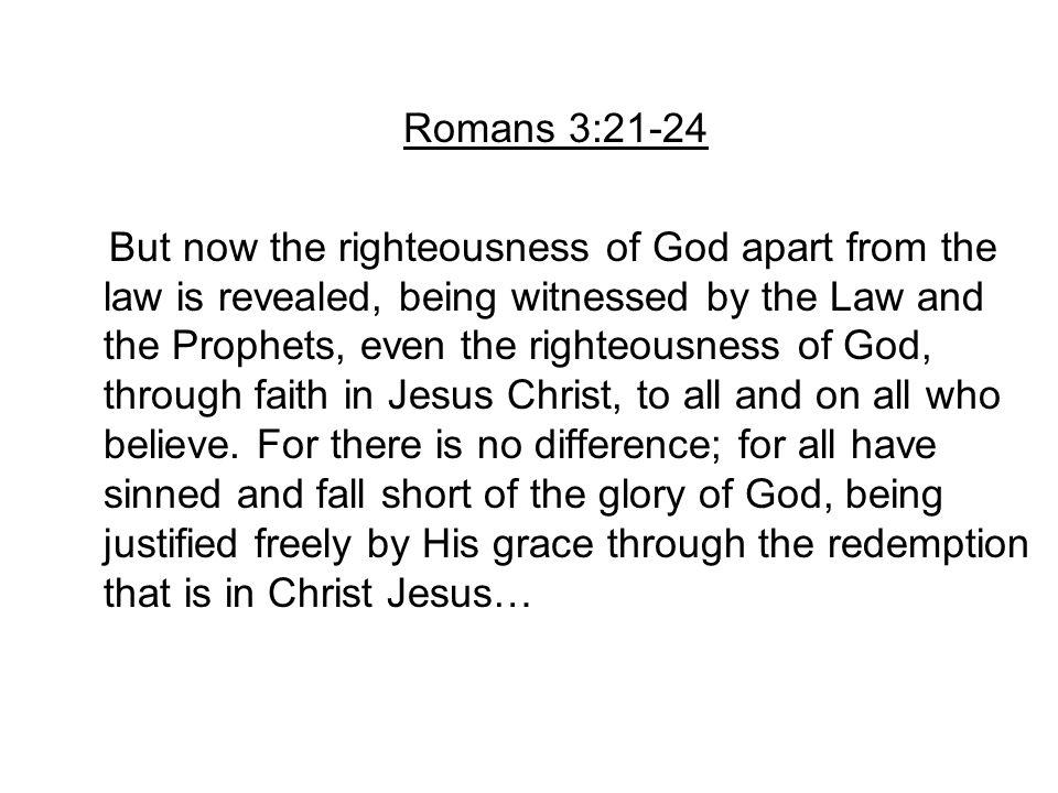 Romans 3:21-24