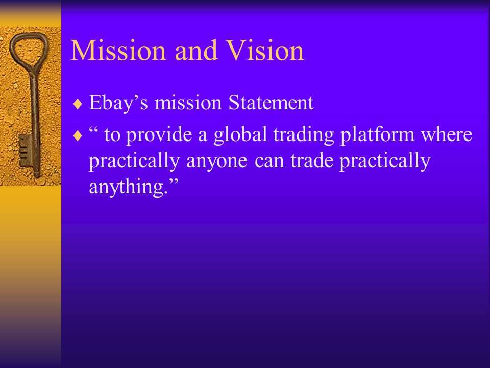 Mission and Vision Ebay's mission Statement
