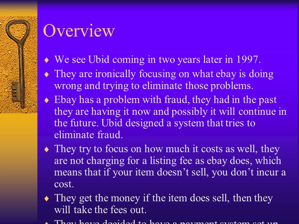Overview We see Ubid coming in two years later in 1997.