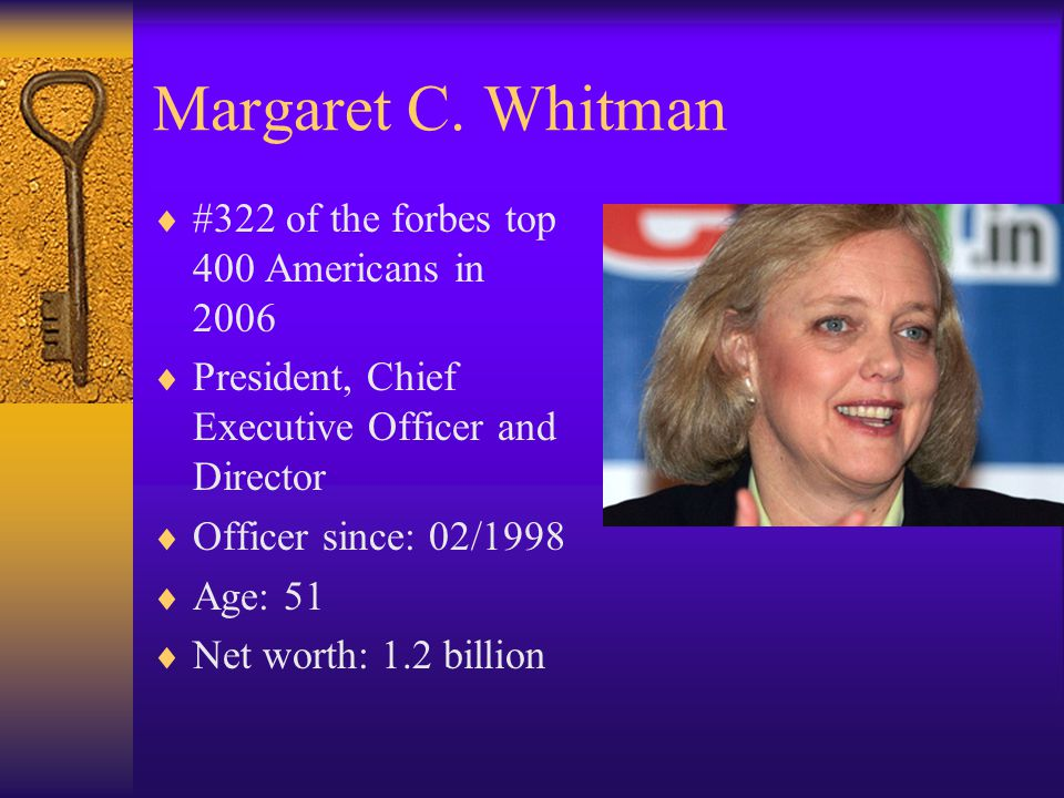 Margaret C. Whitman #322 of the forbes top 400 Americans in 2006