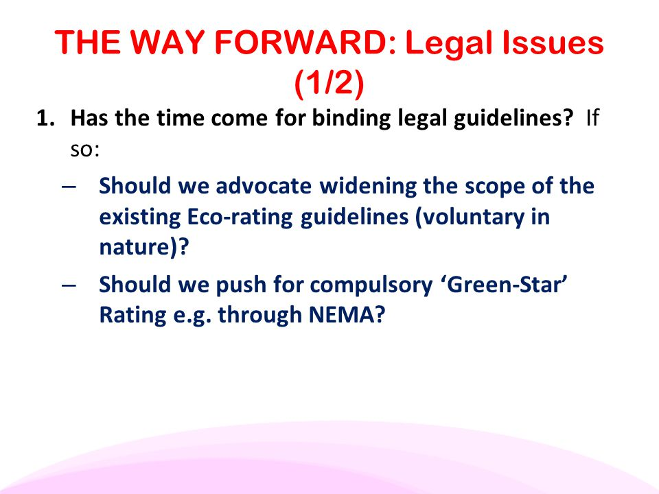 THE WAY FORWARD: Legal Issues (1/2)