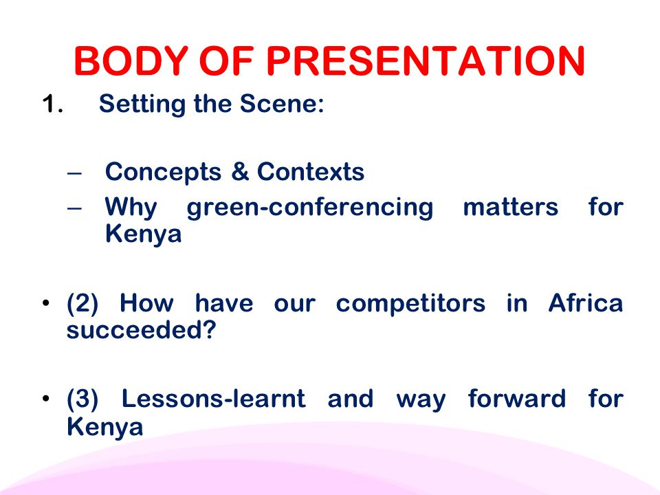 BODY OF PRESENTATION Setting the Scene: Concepts & Contexts