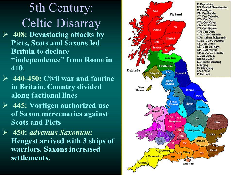 5th Century: Celtic Disarray