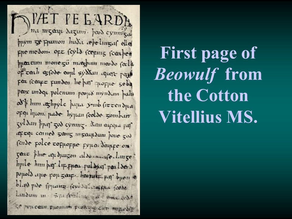 First page of Beowulf from the Cotton Vitellius MS.