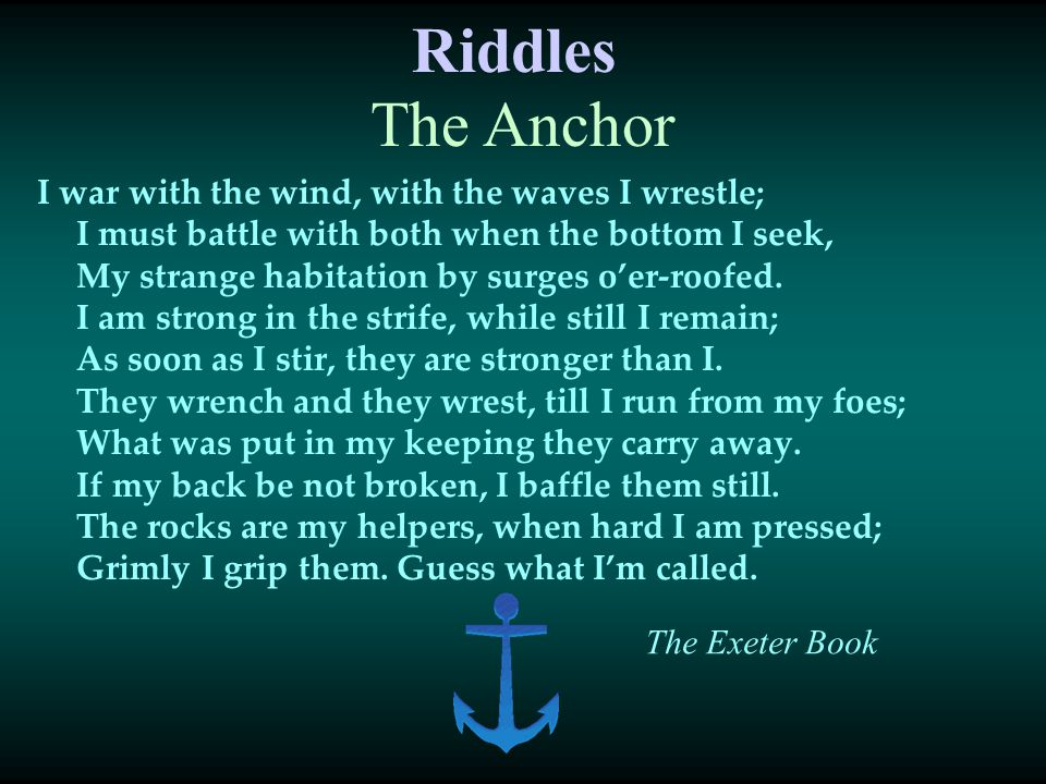 Riddles The Anchor.