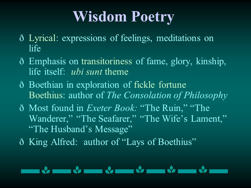 Wisdom Poetry Lyrical: expressions of feelings, meditations on life