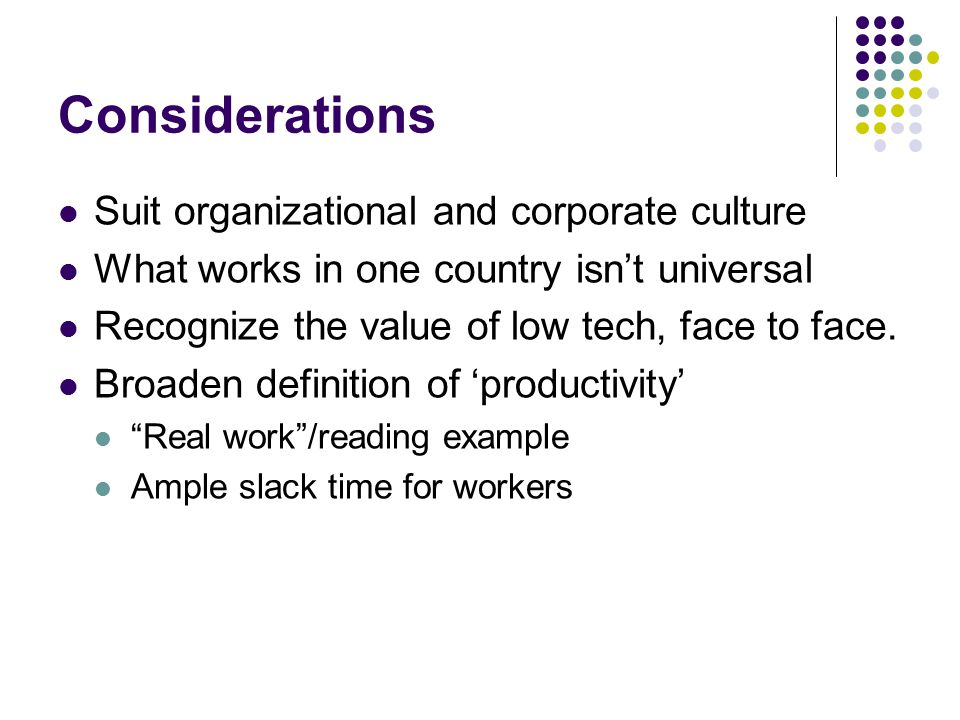 Considerations Suit organizational and corporate culture