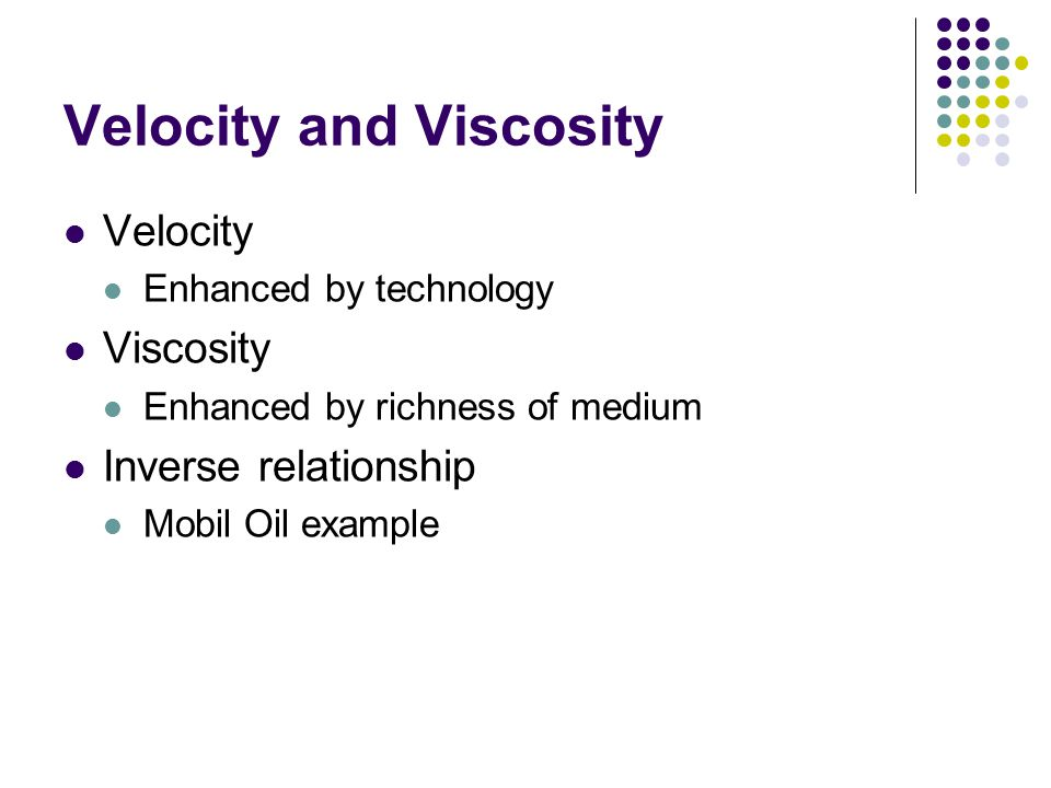 Velocity and Viscosity