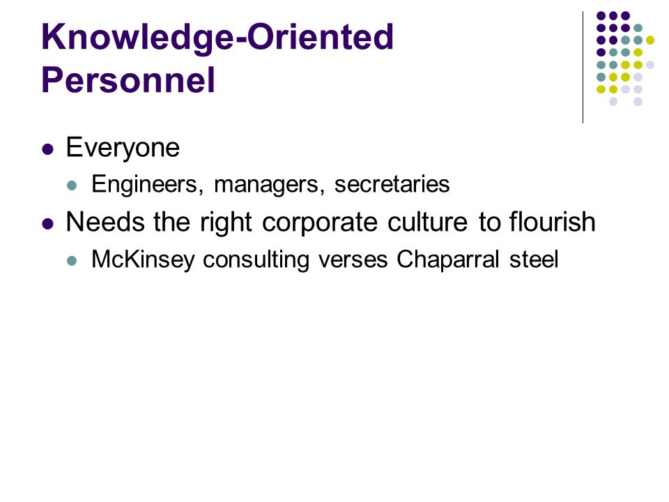 Knowledge-Oriented Personnel