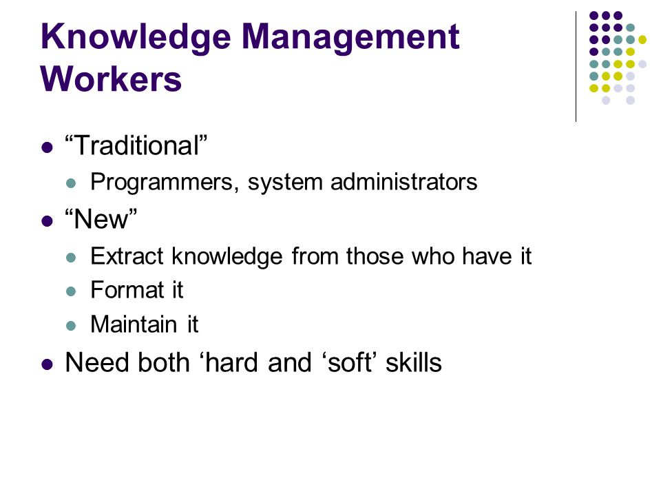 Knowledge Management Workers