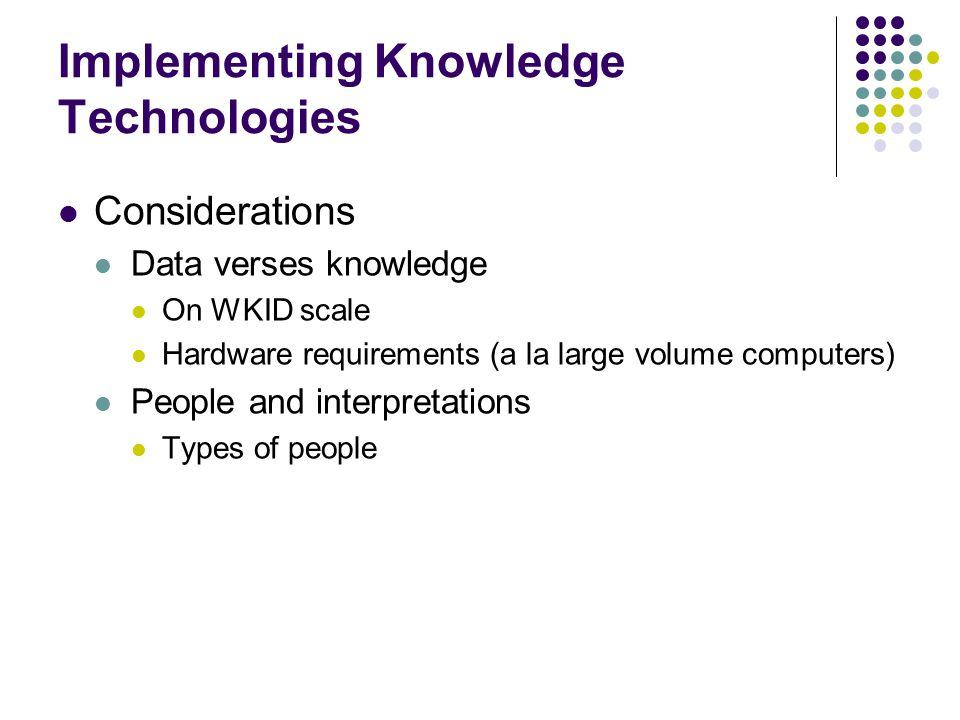 Implementing Knowledge Technologies