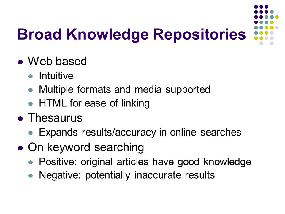 Broad Knowledge Repositories
