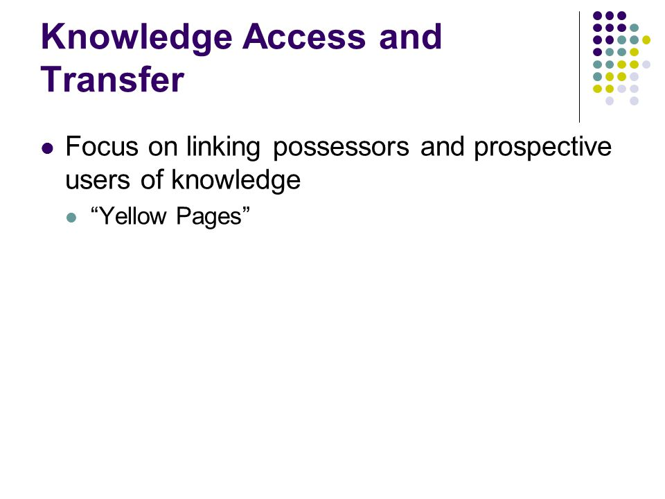 Knowledge Access and Transfer