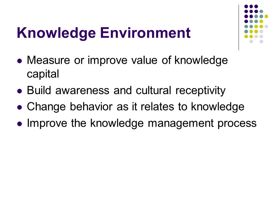 Knowledge Environment