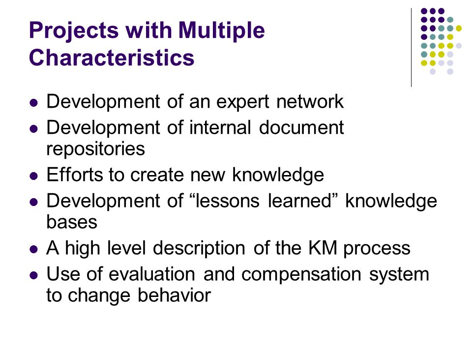 Projects with Multiple Characteristics