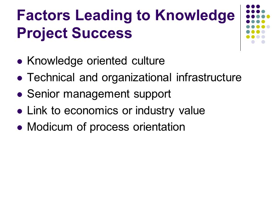 Factors Leading to Knowledge Project Success