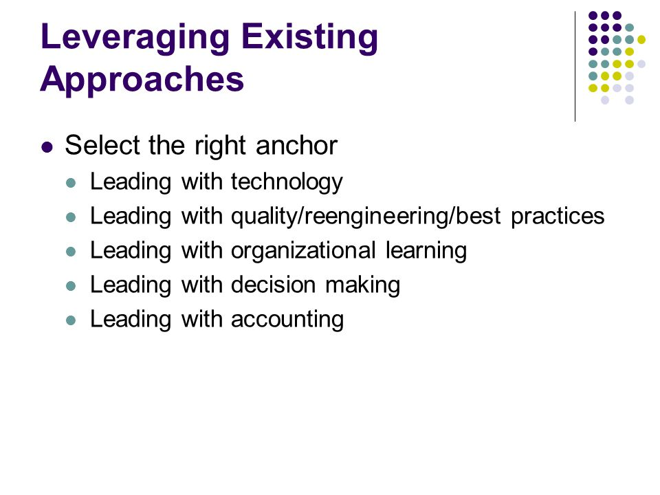 Leveraging Existing Approaches
