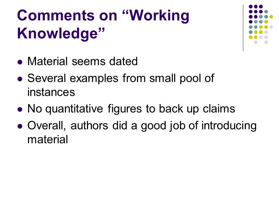 Comments on Working Knowledge