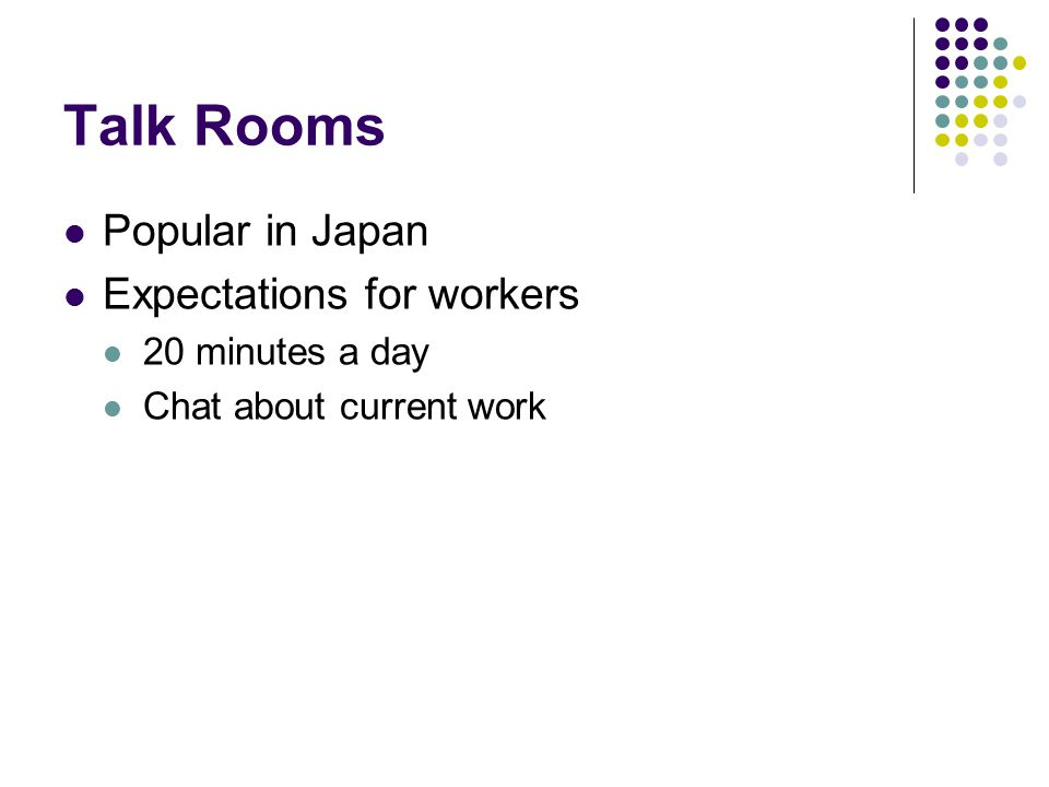 Talk Rooms Popular in Japan Expectations for workers 20 minutes a day