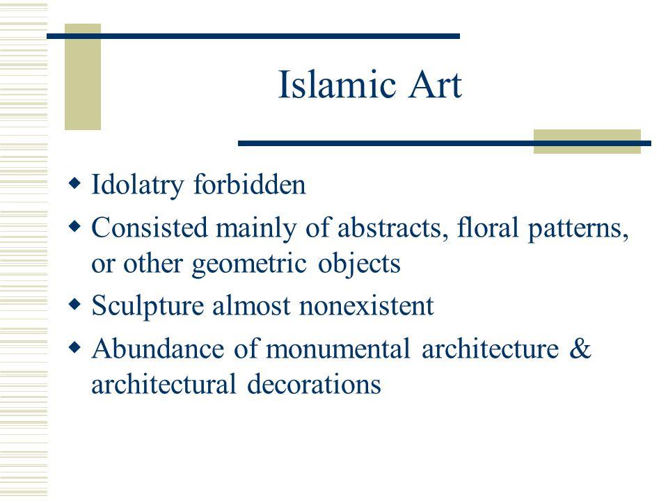 Islamic Art Idolatry forbidden
