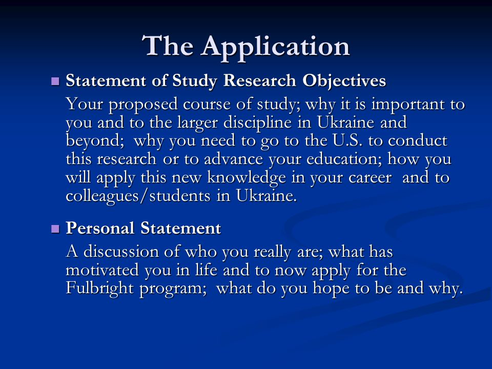 The Application Statement of Study Research Objectives