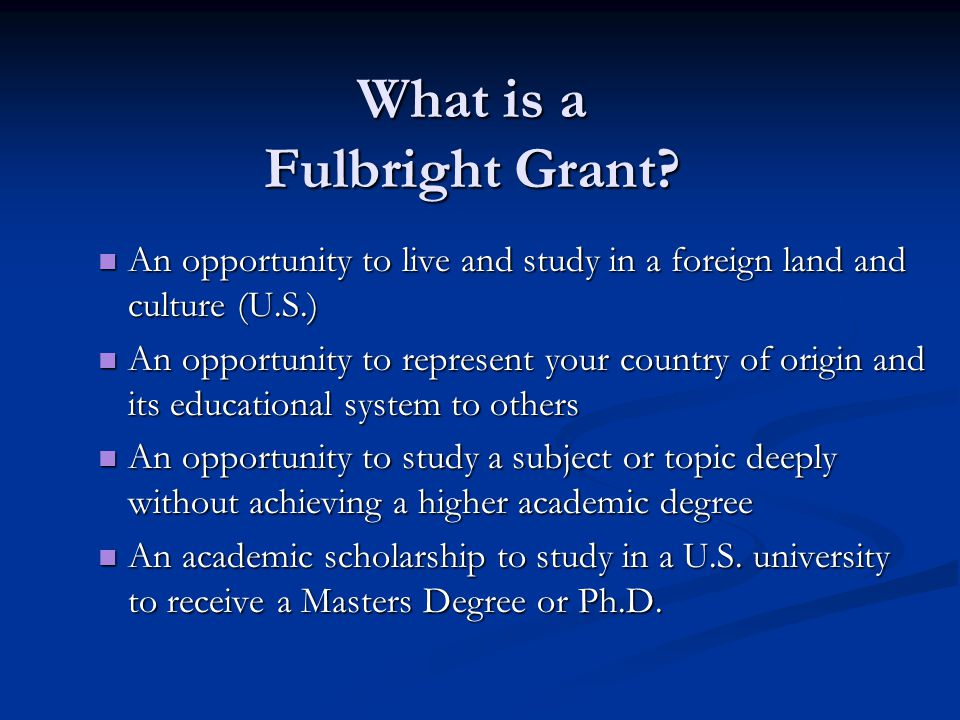 What is a Fulbright Grant