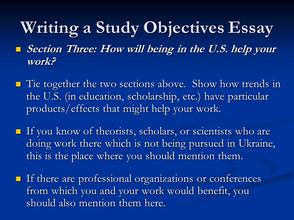 essay on study objectives You have the dream we have the resources not sure where to start with your scholarship essay  the study of cancer,.