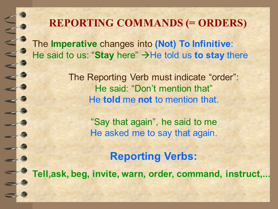 REPORTING COMMANDS (= ORDERS)