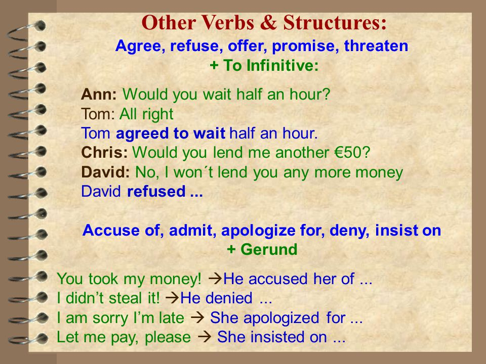 Other Verbs & Structures: